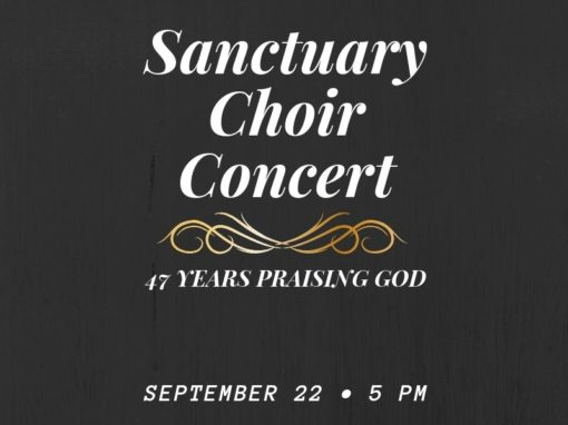Sanctuary Choir  47th Anniversary Concert