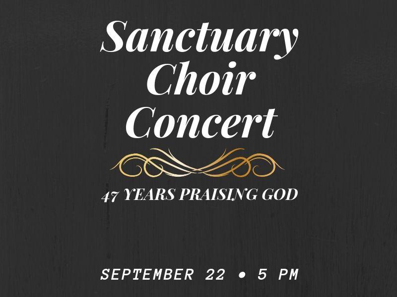 Sanctuary Choir  47th Anniversary Concert