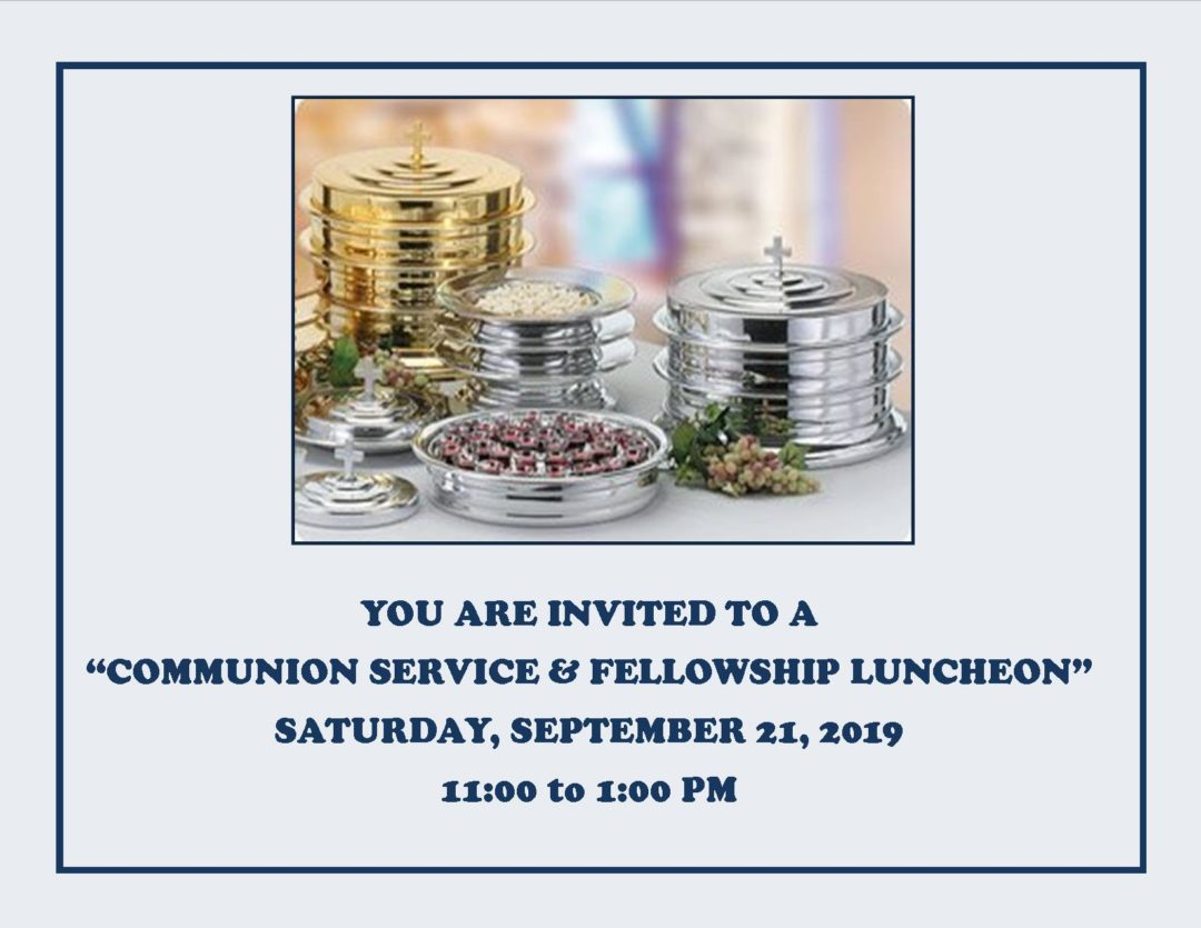 COMMUNION SERVICE AND FELLOWSHIP LUNCHEON