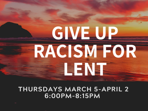 Give Up Racism for Lent